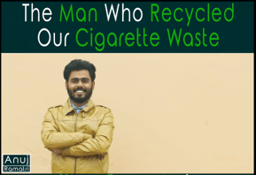 recycling cigarette butts